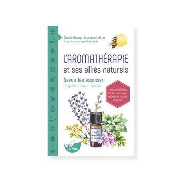 L'aromathérapie et ses...